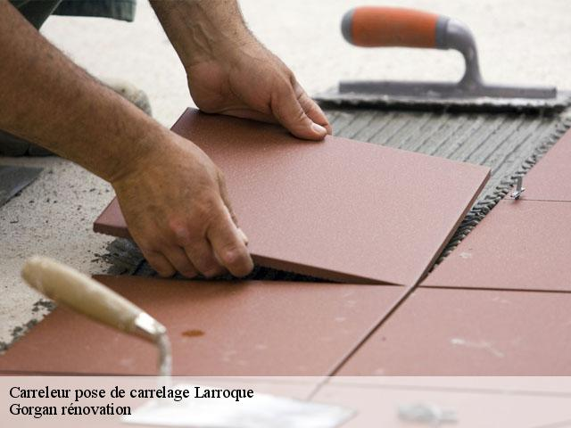 Carreleur pose de carrelage  larroque-31580 Gorgan rénovation
